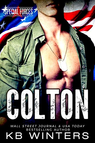 Colton (Special Forces Book 1) by [Winters, KB]