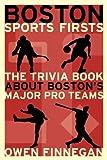 Boston Sports Firsts, Owen Finnegan, 1933212500