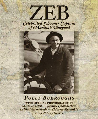 Zeb: Celebrated Schooner Captain of Martha's Vineyard