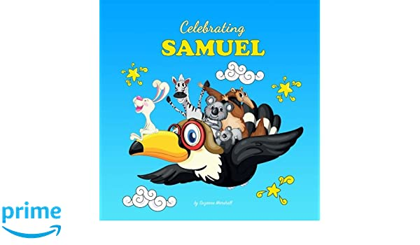 4f00423deac Celebrating Samuel  Personalized Baby Books   Personalized Baby ...