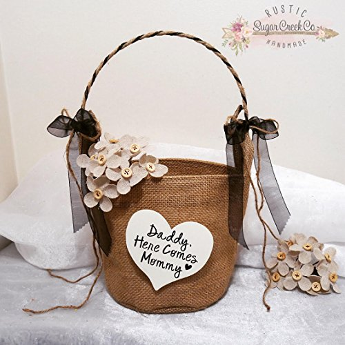 Daddy Here Comes Mommy Flower Girl Basket, Here Comes The Bride Flower Girl Basket, Wedding Flower Basket, Flower Girl, Burlap Flower Basket (Daddy Here Comes Mommy Flower Girl Basket)
