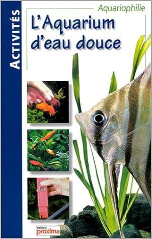 Livre gratuits en ligne Aquariums d'eau douce pdf
