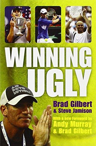 Winning Ugly by Brad Gilbert (4-Jun-2007) Paperback
