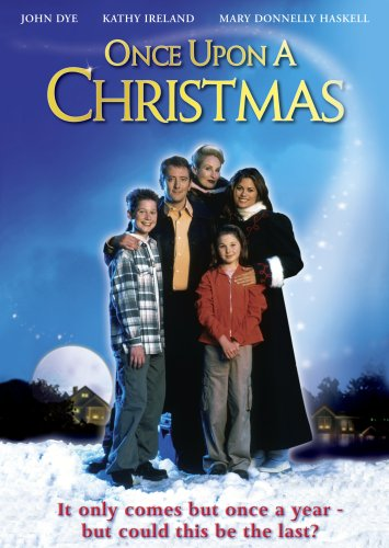 Amazon.com: Once Upon A Christmas: John Dye, Kathy Ireland, Mary ...