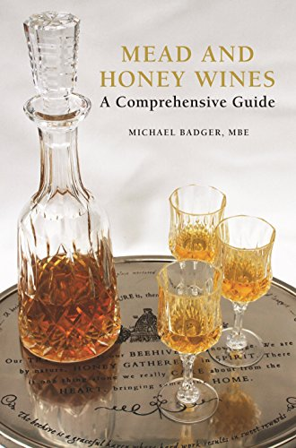 - Mead and Honey Wines: A Comprehensive Guide