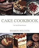 Cake Cookbook: The Top 50 Cake Recipes