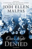 One Night: Denied (The One Night Trilogy)