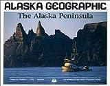 Alaska Peninsula, Alaska Geographic Society Staff, 1566610184