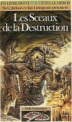 Les Sceaux de la destruction