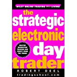 The Strategic Electronic Day Trader