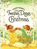 Hilary Knight's Twelve Days of Christmas, Hilary Knight, 0689711506