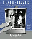 Download Flash of Silver, the leap that changed my world in PDF ePUB Free Online