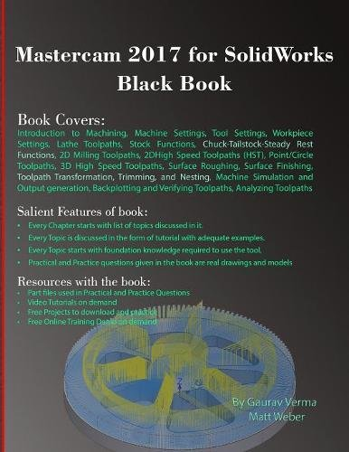 Mastercam 2017 for SolidWorks Black Book by CADCAMCAE Works