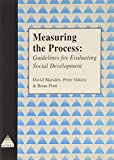 img - for Measuring the Process: Guidelines for Evaluating Social Development (INTRAC NGO Management & Policy) book / textbook / text book
