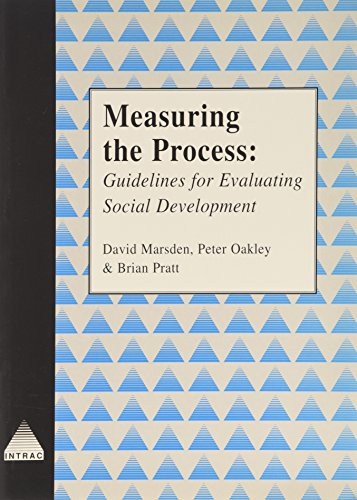 Measuring the Process: Guidelines for Evaluating Social Development (INTRAC NGO Management & - Oakley India Store