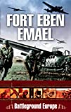Fort Eben Emael (Battleground Europe)