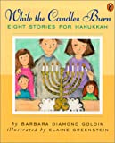 While the Candles Burn, Barbara Diamond Goldin, 0613226240