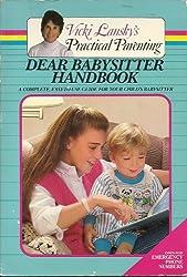 Title: DEAR BABYSITTER Vicki Lanskys practical parenting