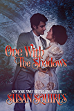 One with the Shadows (The Companion Series Book 5)