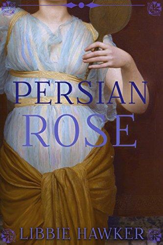 [Ebook] Persian Rose: A Novel of Egypt's Fall (White Lotus Book 2)<br />KINDLE