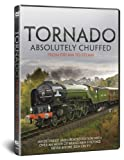 Tornado Steam Engine: BBC Absolutely Chuffed - From Dream to Steam Train - Extended and Updated Edition