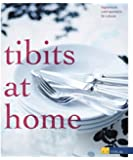 Tibits At Home: Stylish Vegetarian Cuisine