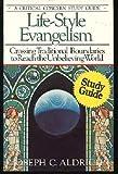 Lifestyle Evangelism, Joe Aldrich, 0880700203