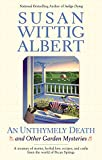 AN Unthymely Death (China Bayles Mystery Book 12)