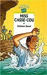 Miss Casse-Cou par Daniel