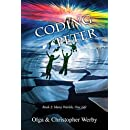 Coding Peter (Many Worlds, One Life Book 2)