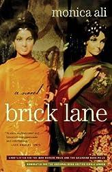 Brick Lane: A Novel by Monica Ali (2004-06-02)