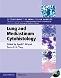 Lung and Mediastinum Cytohistology, , 0521516587