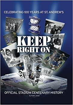 Keep Right on: Official Centenary History of St Andrews