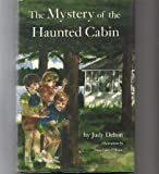 The Mystery of the Haunted Cabin, Judy Delton, 0395419174