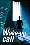 Wake-up Call, Cederick Stewart, 0595650589