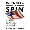 Republic of Spin: An Inside History of the American Presidency Audiobook by David Greenberg Narrated by Christopher Price