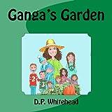 Ganga's Garden, D. P. Whitehead, 1492272639