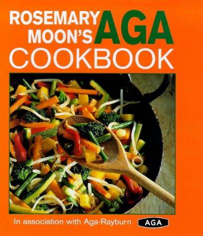 Aga Oven Gas - Rosemary Moon's Aga Cookbook