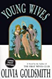 Young Wives: A Novel