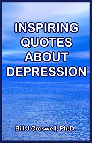 inspiring quotes about depression english edition ebook bill