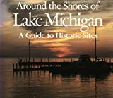 Around the Shores of Lake Michigan, Margaret B. Bogue, 0299100049