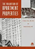 The Valuation of Apartment Properties, Mills, Arlen C. and Reynolds, Anthony, 0922154546
