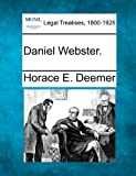 Daniel Webster, Horace E. Deemer, 1240007698
