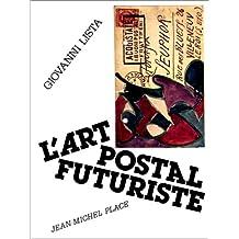 ART POSTAL FUTURISTE l'