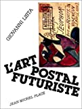 L'Art postal futuriste