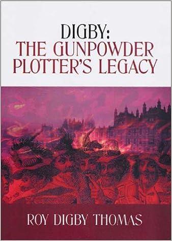 Digby: The Gunpowder Plotter's Legacy