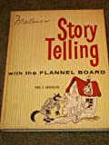 Story Telling with the Flannel Board