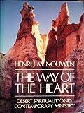 The Way of the Heart, Henri J. M. Nouwen, 0866839135