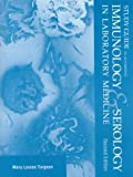Immunology and Serology in Laboratory Medicine, Turgeon, Mary L., 0815187904