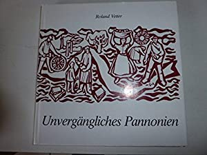 Hardcover Unverga¨ngliches Pannonien: Neue Gedichte (Vero¨ffentlichungen des Su¨dostdeutschen Kulturwerks) (German Edition) [German] Book